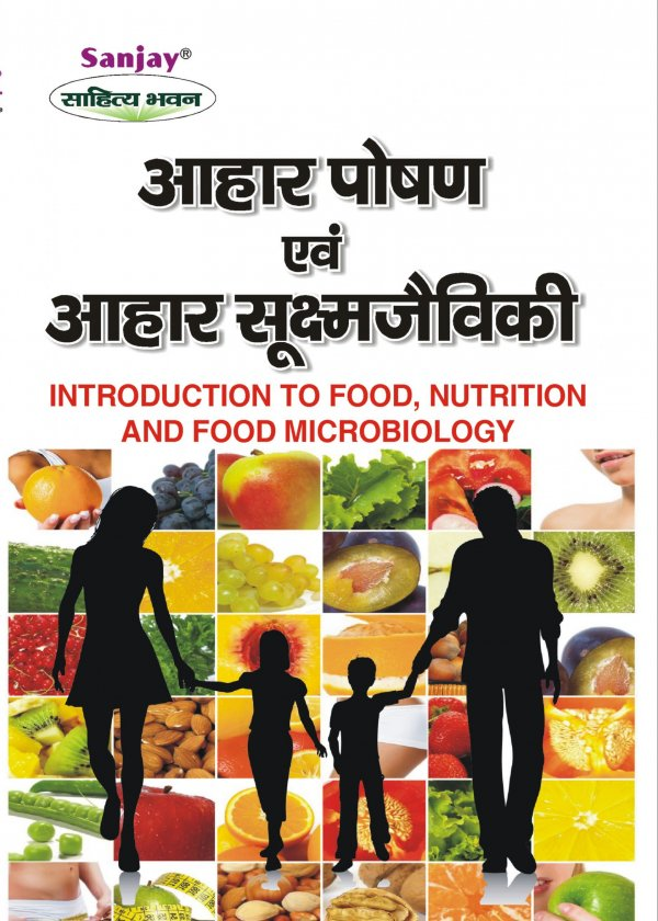 Introduction to Food, Nutrition and Food Microbiology