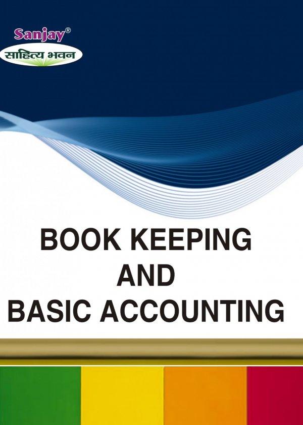 Book keeping and Basic Accounting