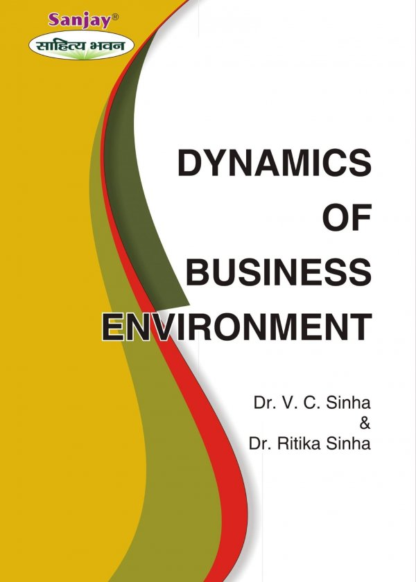 Dynamics Of Business Environment