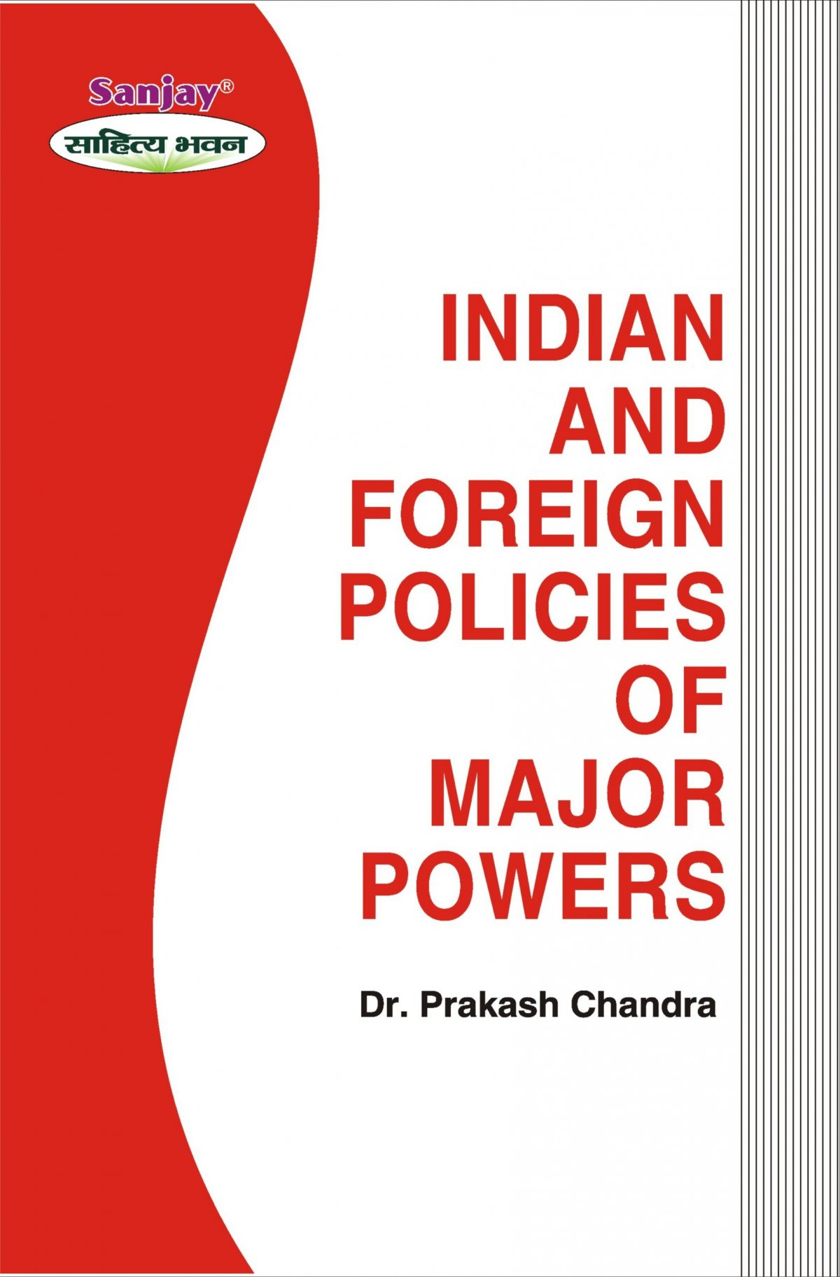 Indian and Foreign Policies of Major Powers